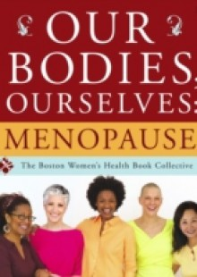Обложка книги  - Our Bodies, Ourselves: Menopause