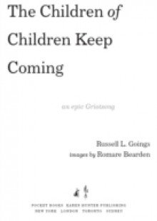 Обложка книги  - Children of Children Keep Coming