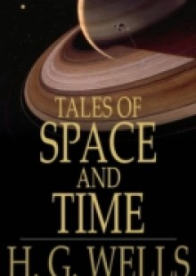 Обложка книги  - Tales of Space and Time