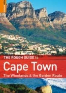 Обложка книги  - Rough Guide to Cape Town, The Winelands & The Garden Route