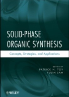 Обложка книги  - Solid-Phase Organic Synthesis