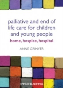 Обложка книги  - Palliative and End of Life Care for Children and Young People