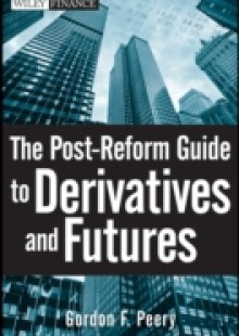 Обложка книги  - Post-Reform Guide to Derivatives and Futures