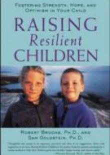 Обложка книги  - Raising Resilient Children with Autism Spectrum Disorders: Strategies for Maximizing Their Strengths, Coping with Adversity, and Developing a Social Mindset