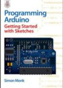 Обложка книги  - Programming Arduino Getting Started with Sketches