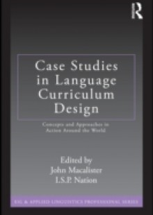 Обложка книги  - Case Studies in Language Curriculum Design