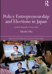 Обложка книги  - Policy Entrepreneurship and Elections in Japan