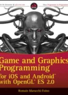 Обложка книги  - Game and Graphics Programming for iOS and Android with OpenGL ES 2.0