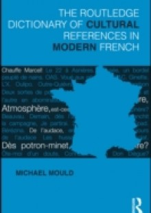 Обложка книги  - Routledge Dictionary of Cultural References in Modern French