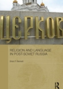 Обложка книги  - Religion and Language in Post-Soviet Russia