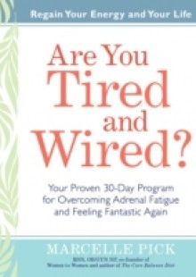 Обложка книги  - Are You Tired and Wired?