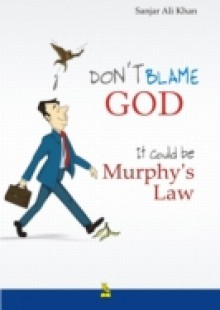 Обложка книги  - Don't Blame God. It Could Be Murphy's Law