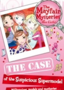 Обложка книги  - Mayfair Mysteries: The Case of the Suspicious Supermodel