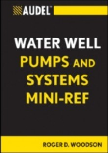 Обложка книги  - Audel Water Well Pumps and Systems Mini-Ref