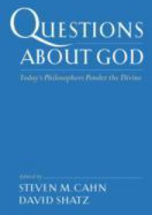Обложка книги  - Questions About God: Todays Philosophers Ponder the Divine