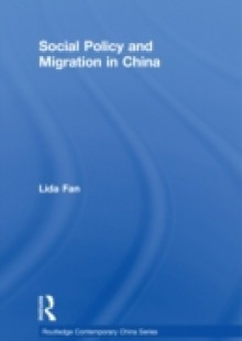 Обложка книги  - Social Policy and Migration in China