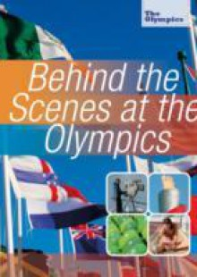 Обложка книги  - Olympics: Behind the Scenes at the Olympics