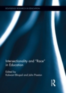 Обложка книги  - Intersectionality and &quote;Race&quote; in Education