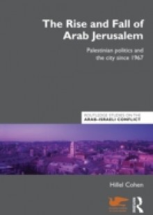 Обложка книги  - Rise and Fall of Arab Jerusalem