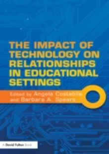 Обложка книги  - Impact of Technology on Relationships in Educational Settings