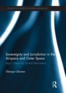 Обложка книги  - Sovereignty and Jurisdiction in Airspace and Outer Space