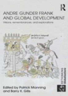 Обложка книги  - Andre Gunder Frank and Global Development