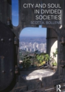 Обложка книги  - City and Soul in Divided Societies