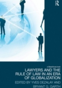 Обложка книги  - Lawyers and the Rule of Law in an Era of Globalization