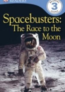 Обложка книги  - Spacebusters The Race To The Moon