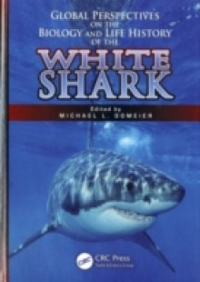 Обложка книги  - Global Perspectives on the Biology and Life History of the White Shark