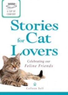 Обложка книги  - Cup of Comfort Stories for Cat Lovers