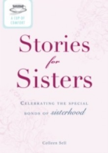 Обложка книги  - Cup of Comfort Stories for Sisters