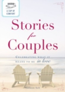 Обложка книги  - Cup of Comfort Stories for Couples