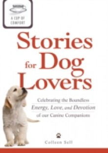 Обложка книги  - Cup of Comfort Stories for Dog Lovers