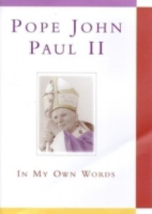 Обложка книги  - Pope John Paul II: In My Own Words Ebook