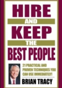Обложка книги  - Hire and Keep the Best People