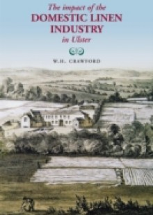 Обложка книги  - Impact of the Domestic Linen Industry in Ulster