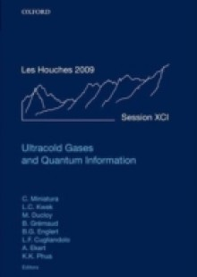 Обложка книги  - Ultracold Gases and Quantum Information: Lecture Notes of the Les Houches Summer School in Singapore: Volume 91, July 2009
