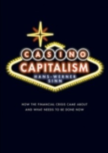 Обложка книги  - Casino Capitalism: How the Financial Crisis Came About and What Needs to be Done Now
