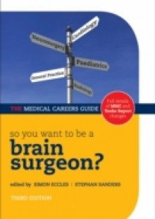 Обложка книги  - So you want to be a brain surgeon?