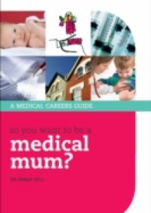 Обложка книги  - So you want to be a medical mum?