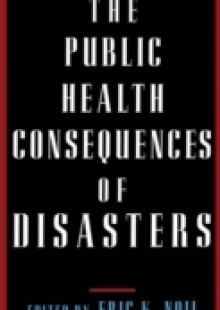 Обложка книги  - Public Health Consequences of Disasters