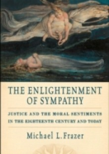 Обложка книги  - Enlightenment of Sympathy: Justice and the Moral Sentiments in the Eighteenth Century and Today