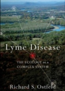 Обложка книги  - Lyme Disease: The Ecology of a Complex System