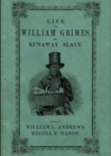 Обложка книги  - Life of William Grimes, the Runaway Slave
