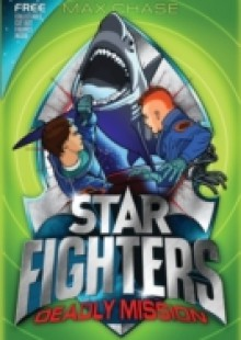 Обложка книги  - STAR FIGHTERS 2: Deadly Mission
