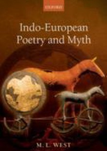 Обложка книги  - Indo-European Poetry and Myth