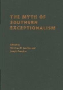 Обложка книги  - Myth of Southern Exceptionalism
