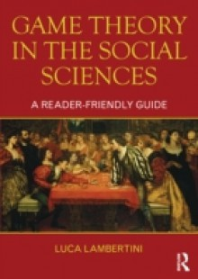 Обложка книги  - Game Theory in the Social Sciences