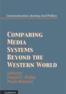 Обложка книги  - Comparing Media Systems Beyond the Western World